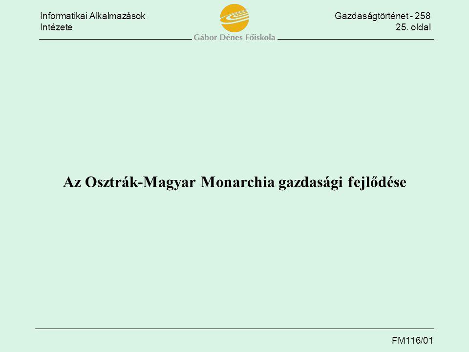 Az Osztrák-Magyar Monarchia gazdasági fejlődése