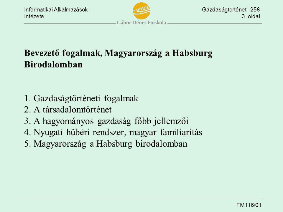 Bevezető fogalmak, Magyarország a Habsburg Birodalomban 1