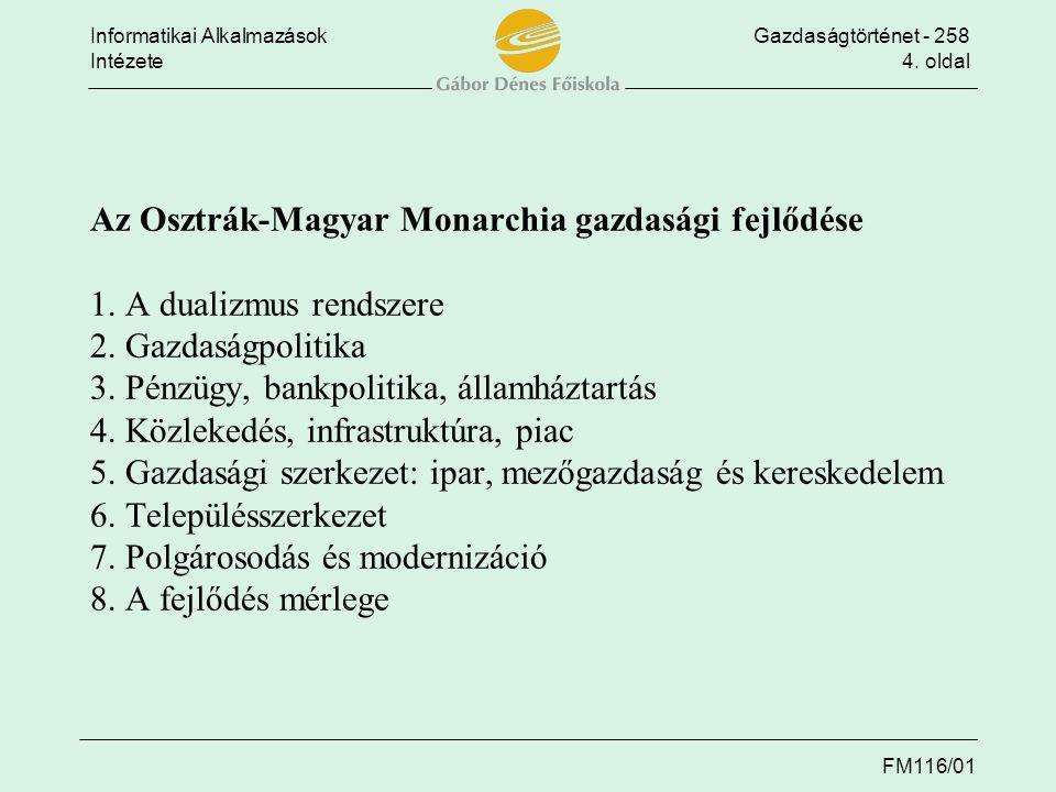 Az Osztrák-Magyar Monarchia gazdasági fejlődése 1