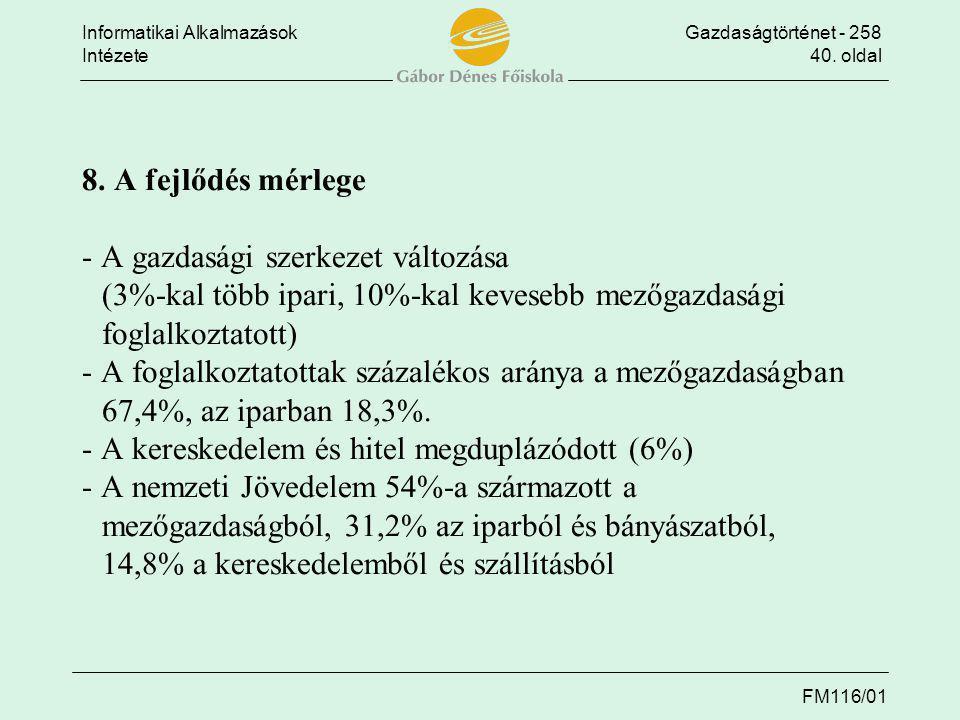 8. A fejlődés mérlege - A gazdasági szerkezet változása