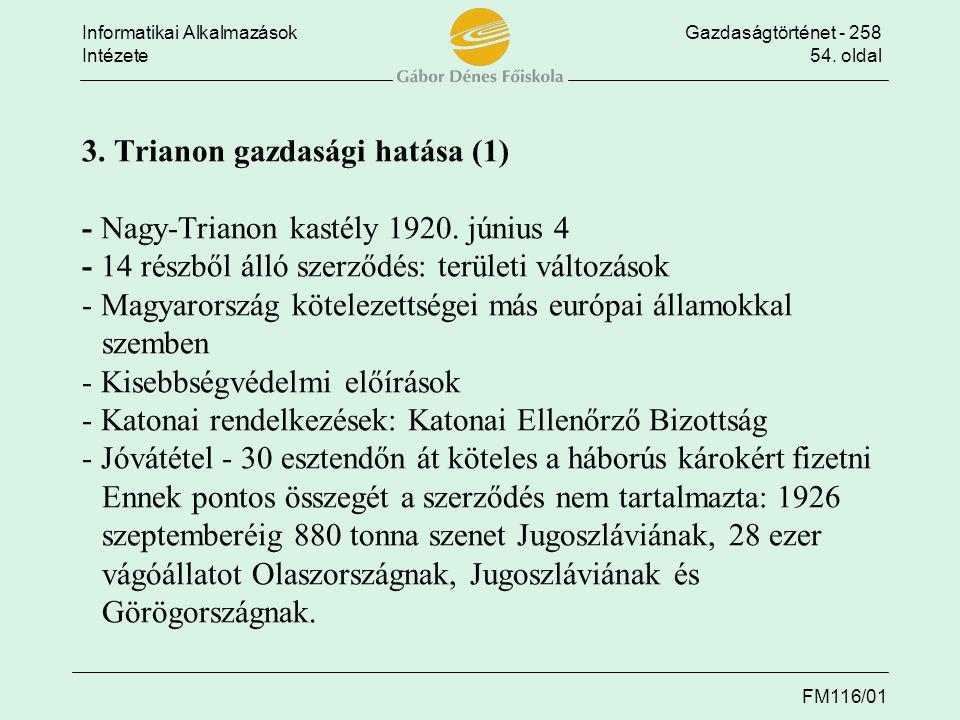 3. Trianon gazdasági hatása (1) - Nagy-Trianon kastély 1920