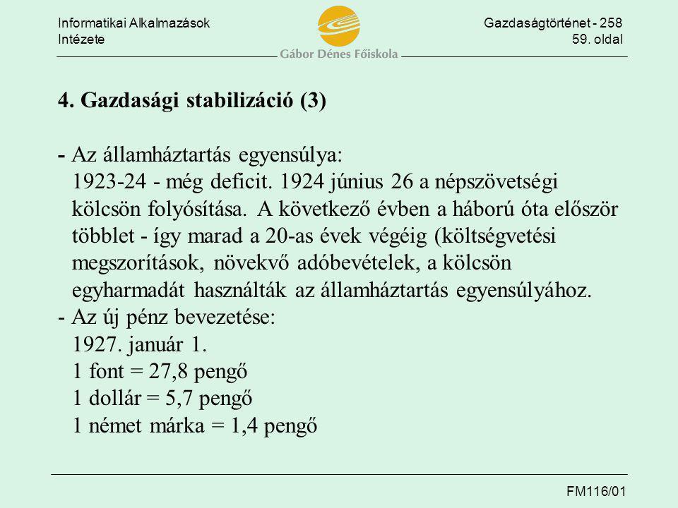 4. Gazdasági stabilizáció (3) - Az államháztartás egyensúlya:
