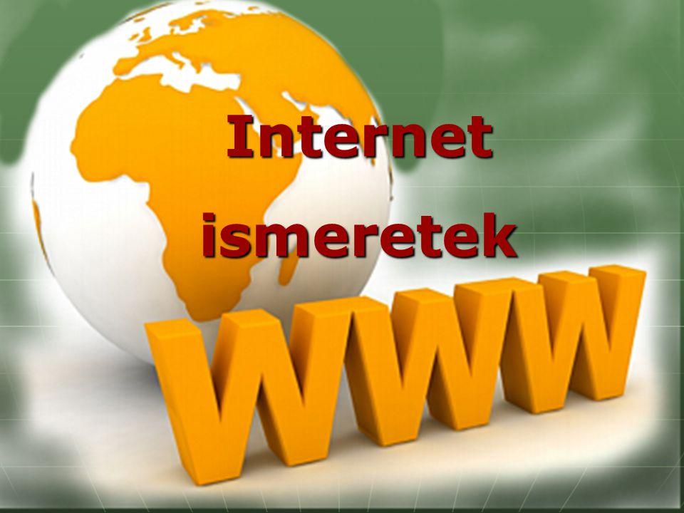 Internet ismeretek