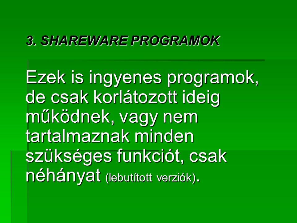 3. SHAREWARE PROGRAMOK