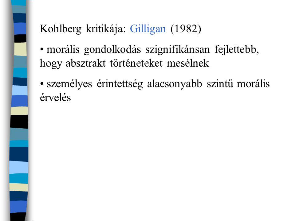 Kohlberg kritikája: Gilligan (1982)