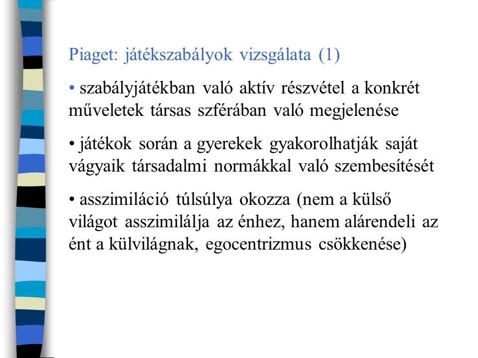 Piaget: játékszabályok vizsgálata (1)