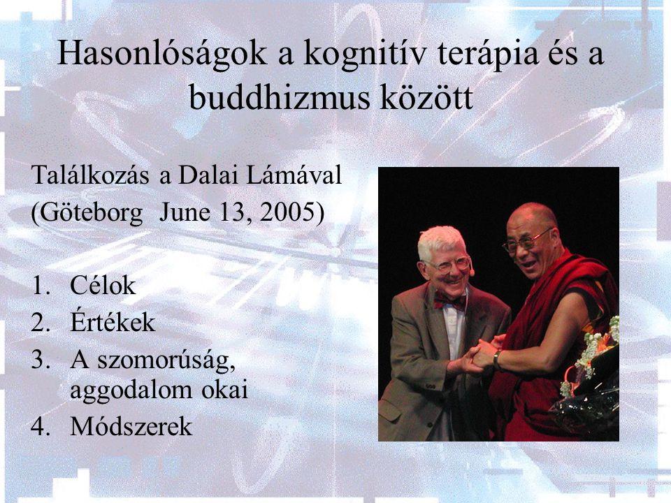 Hasonlóságok a kognitív terápia és a buddhizmus között