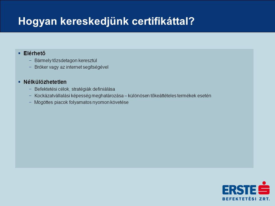 Hogyan kereskedjünk certifikáttal