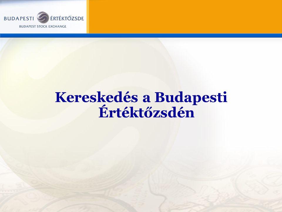 Kereskedés a Budapesti Értéktőzsdén