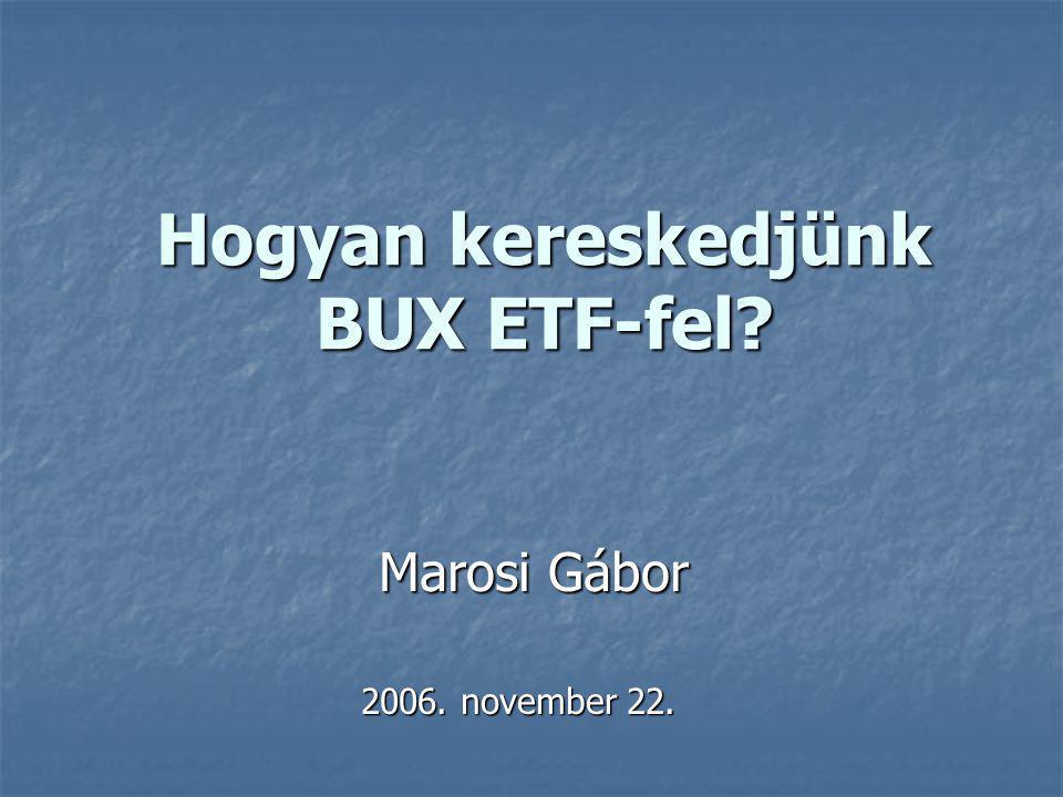Hogyan kereskedjünk BUX ETF-fel
