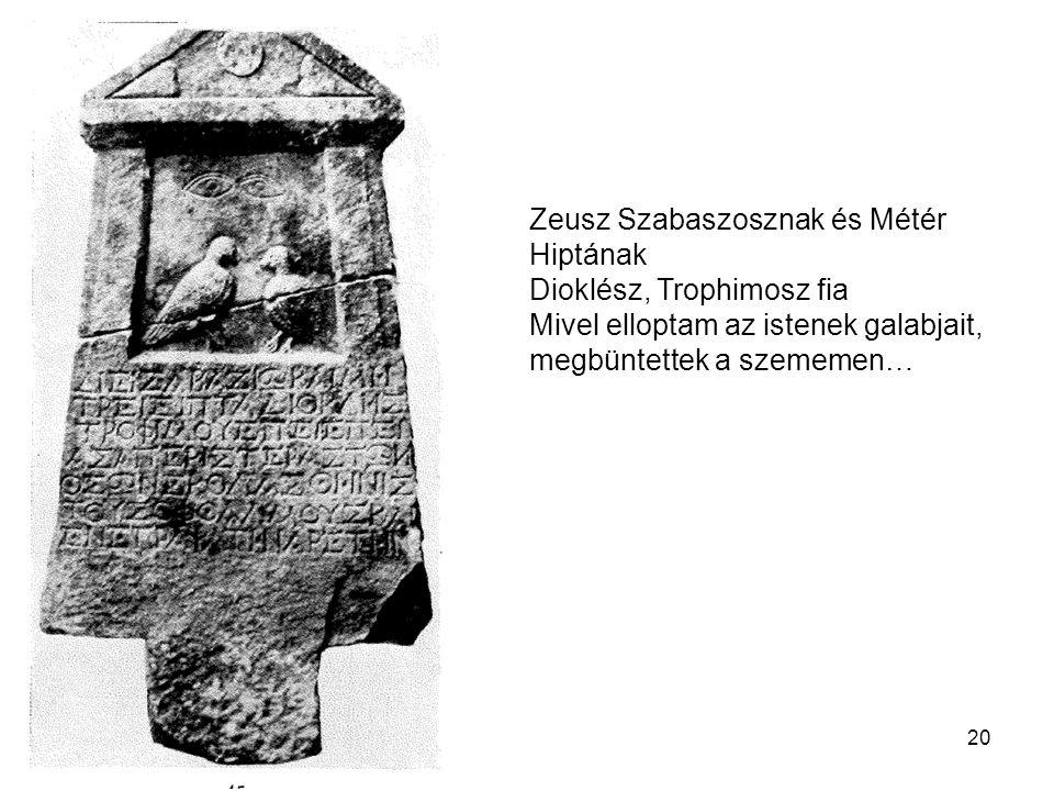 Zeusz Szabaszosznak és Métér Hiptának