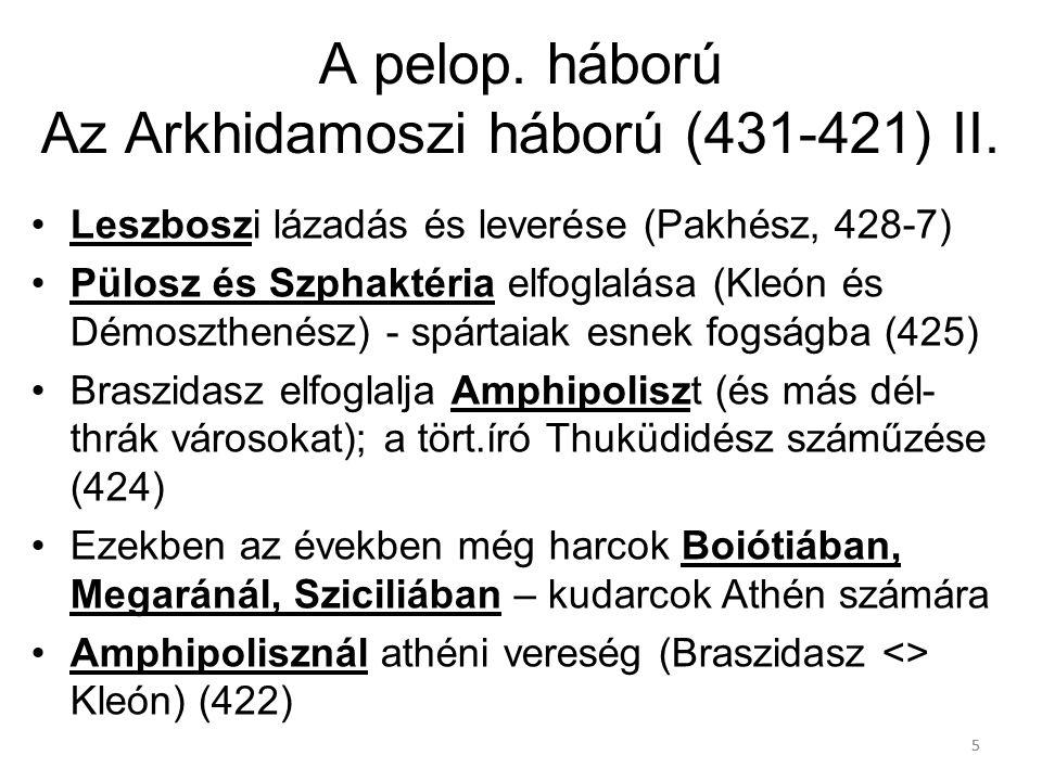 A pelop. háború Az Arkhidamoszi háború (431-421) II.