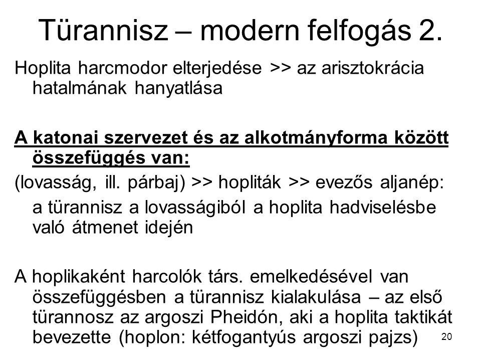 Türannisz – modern felfogás 2.