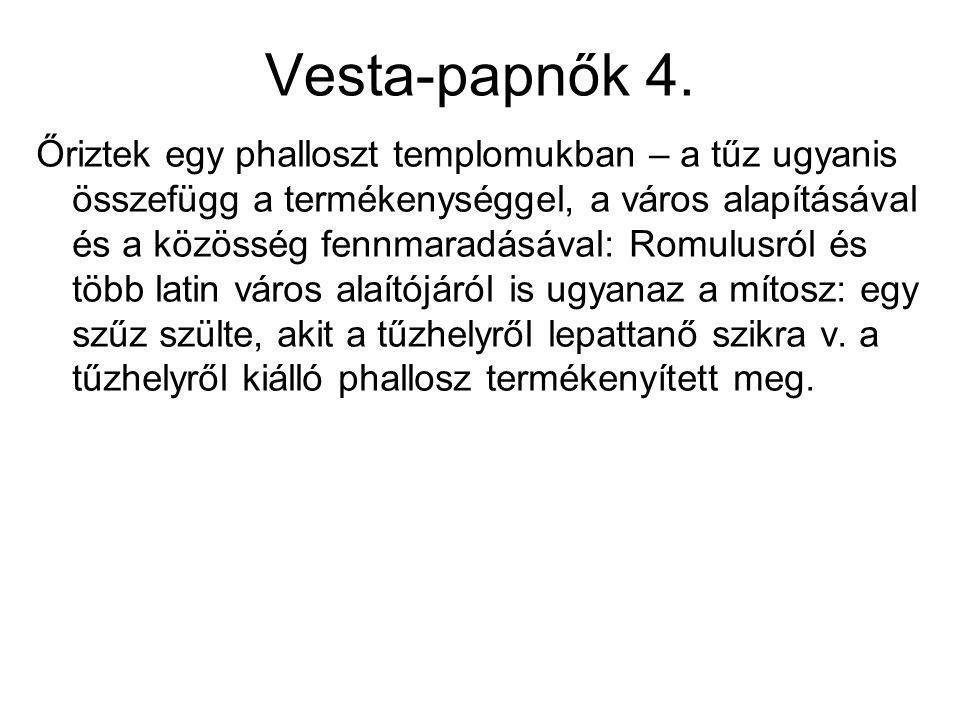 Vesta-papnők 4.