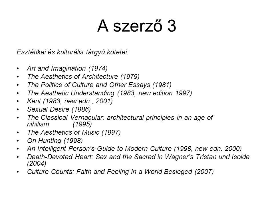 A szerző 3 Esztétikai és kulturális tárgyú kötetei: