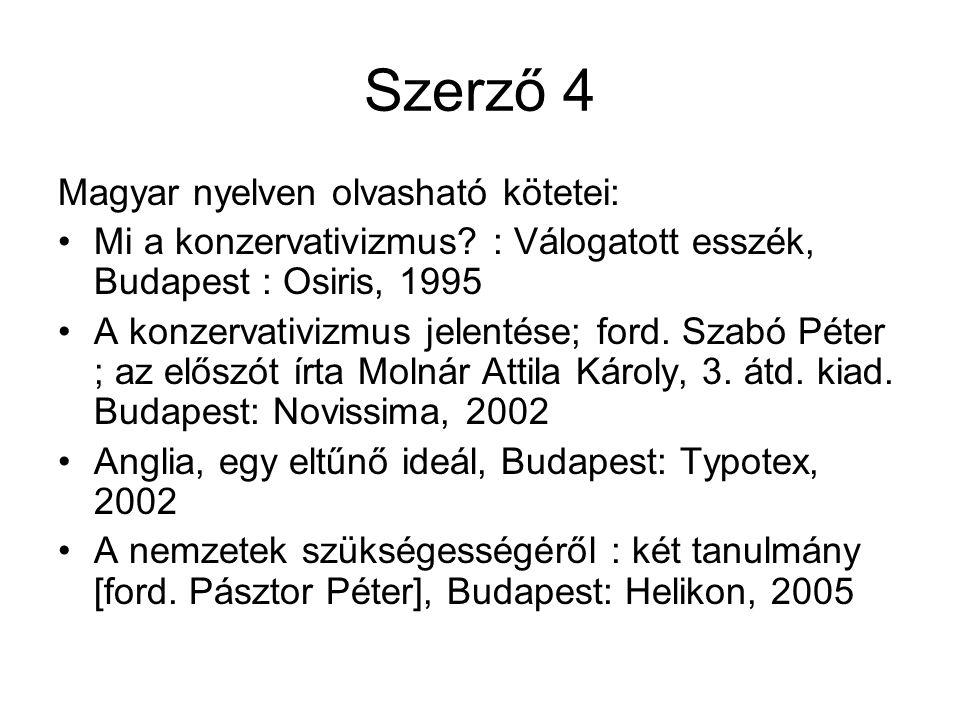 Szerző 4 Magyar nyelven olvasható kötetei: