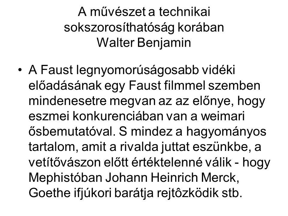 A művészet a technikai sokszorosíthatóság korában Walter Benjamin