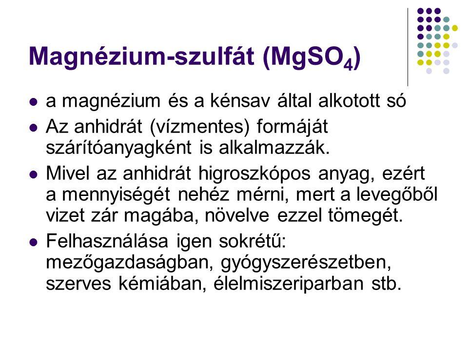 Magnézium-szulfát (MgSO4)