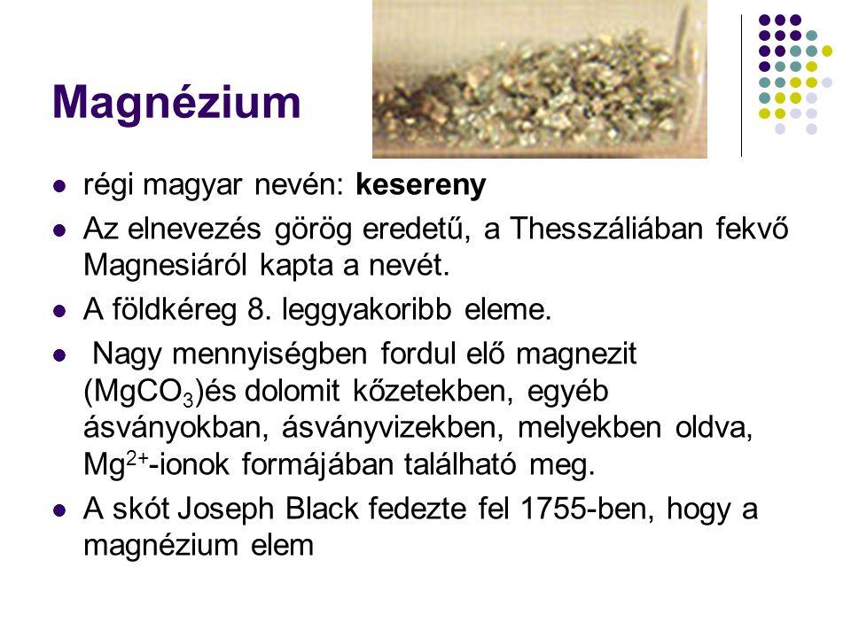 Magnézium régi magyar nevén: kesereny