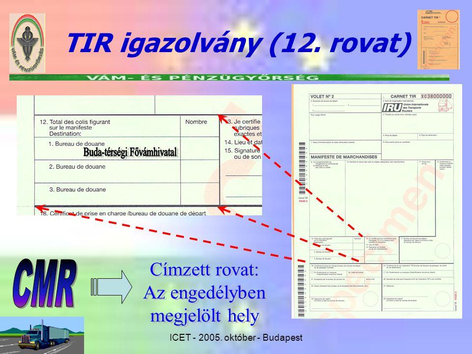 TIR igazolvány (12. rovat)