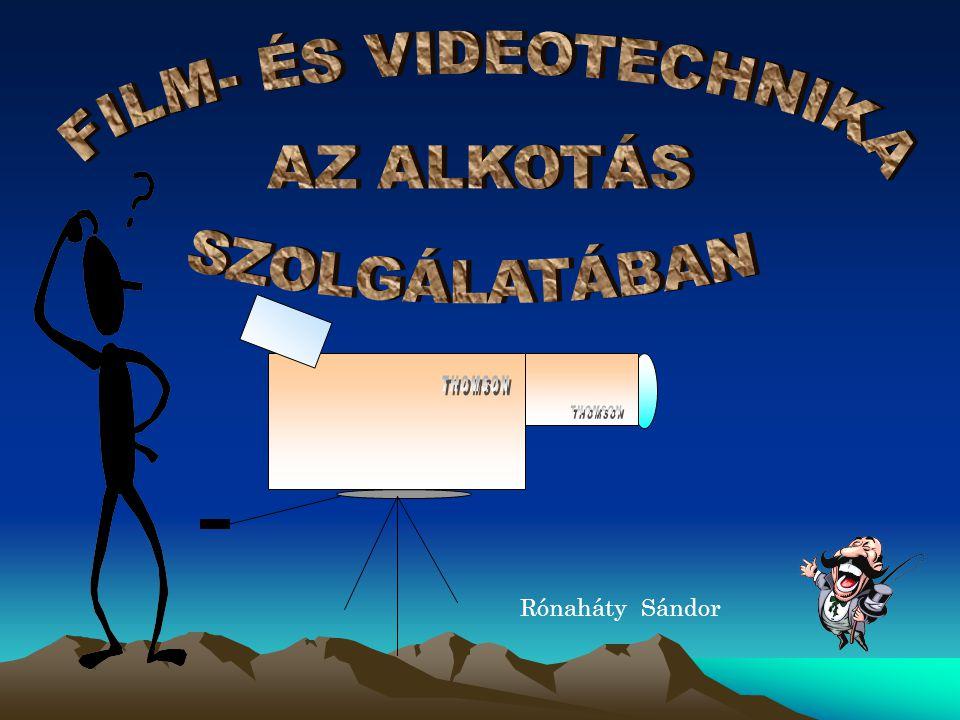 FILM- ÉS VIDEOTECHNIKA