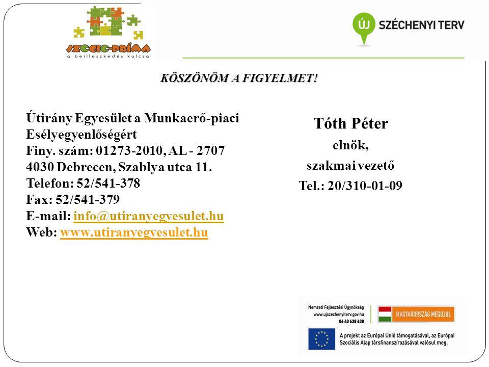 Tóth Péter Útirány Egyesület a Munkaerő-piaci Esélyegyenlőségért