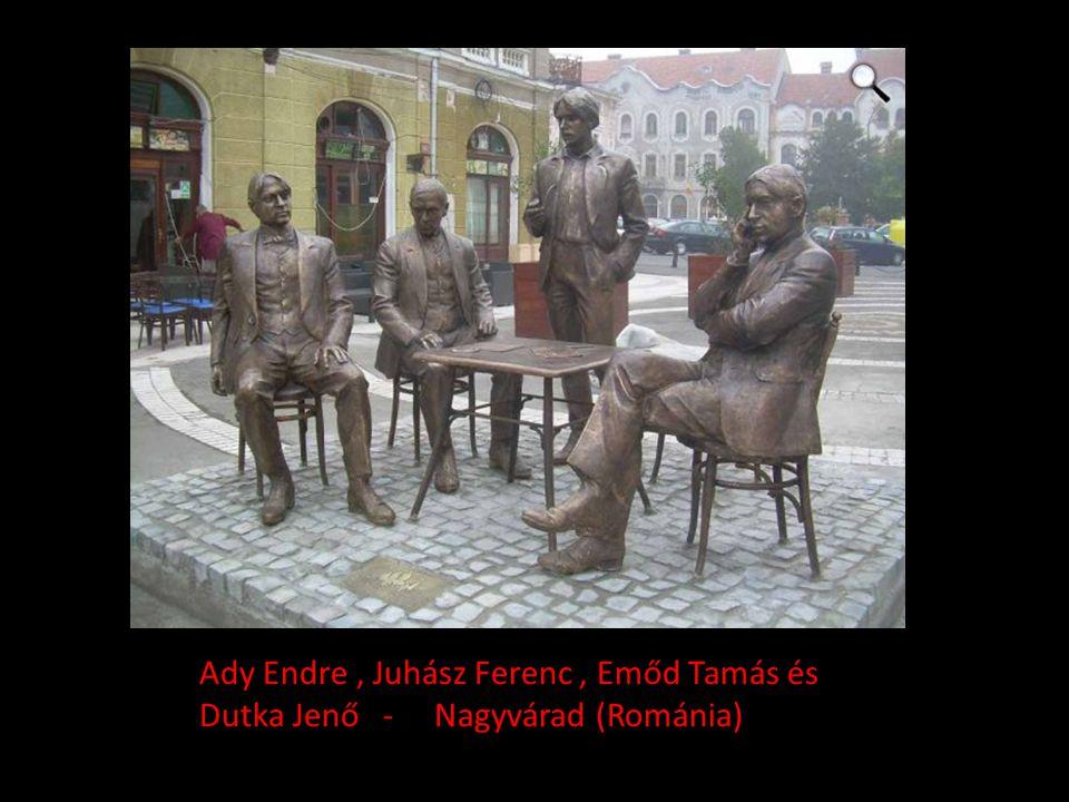 Ady Endre , Juhász Ferenc , Emőd Tamás és