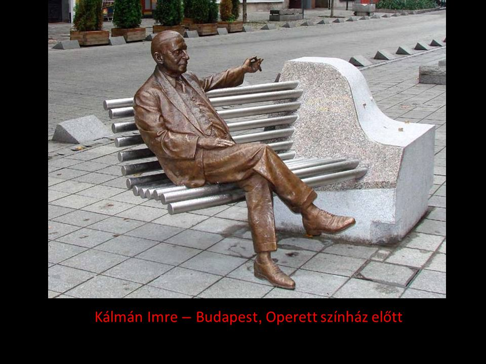 Kálmán Imre – Budapest, Operett színház előtt