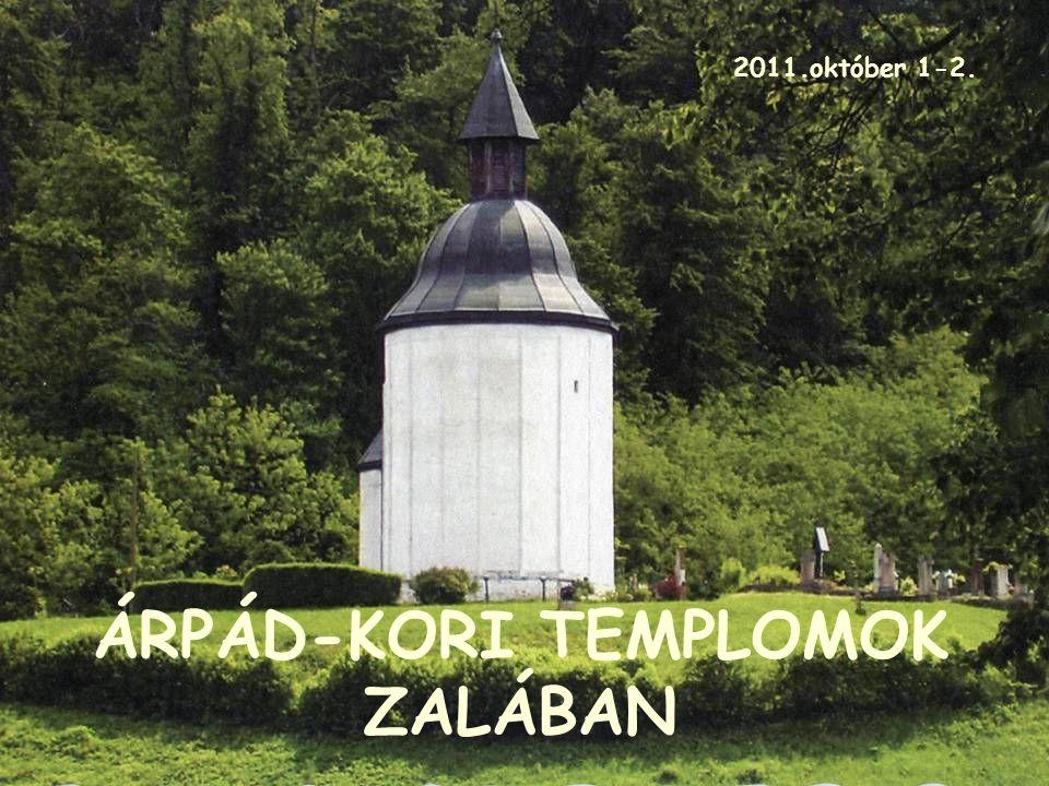 ÁRPÁD-KORI TEMPLOMOK ZALÁBAN