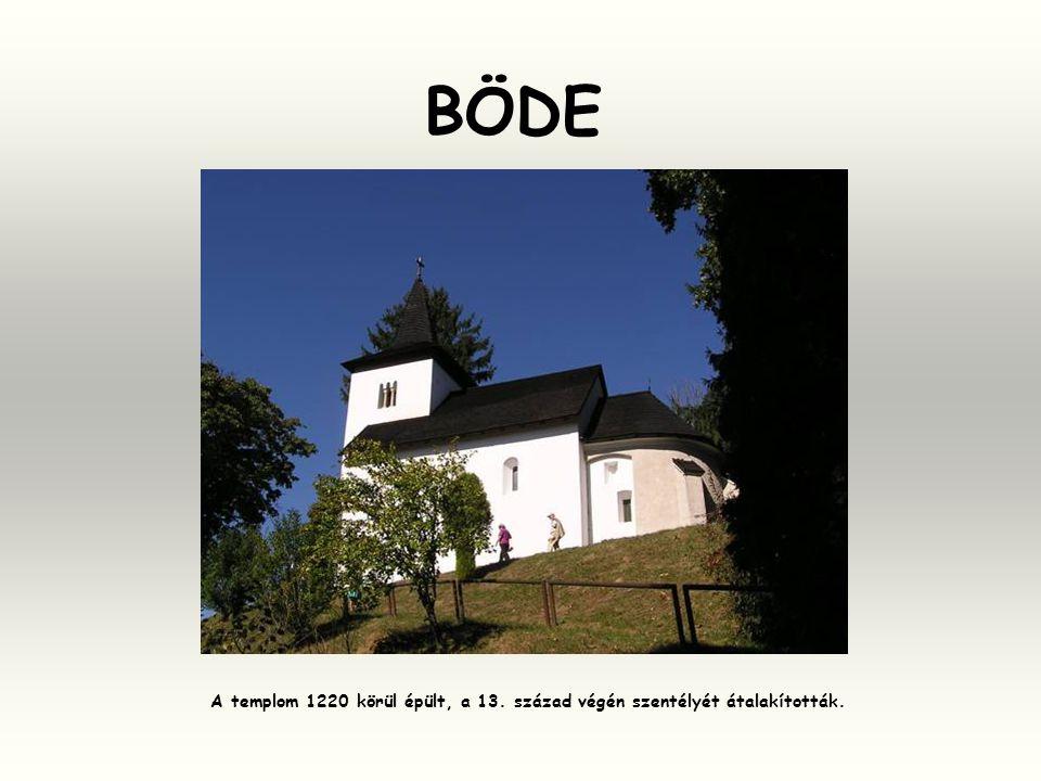 BÖDE A templom 1220 körül épült, a 13. század végén szentélyét átalakították.