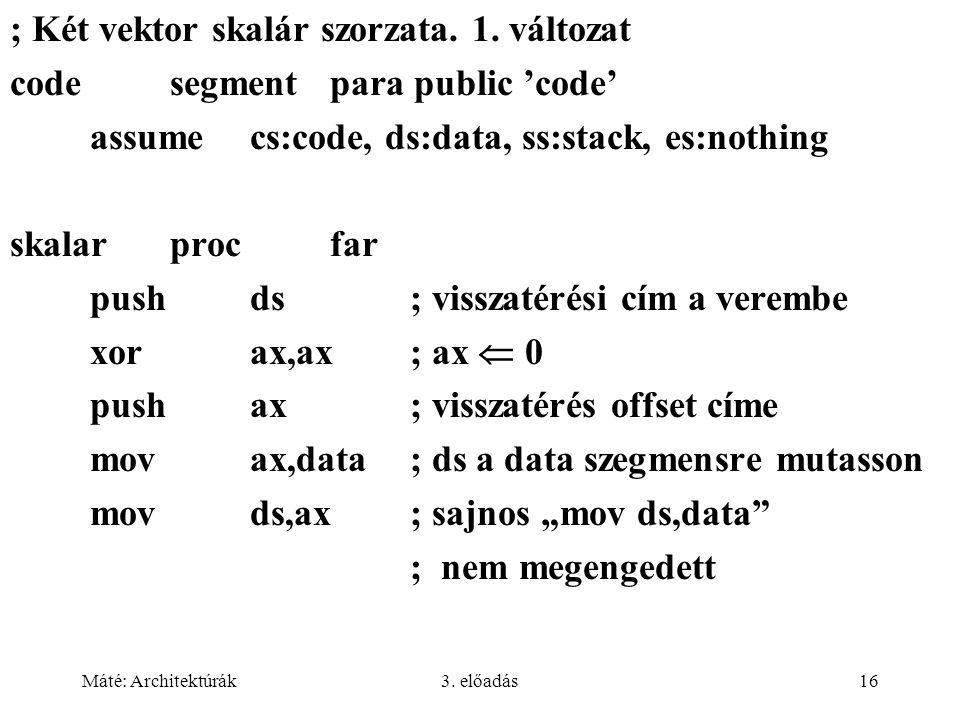 ; Két vektor skalár szorzata. 1. változat