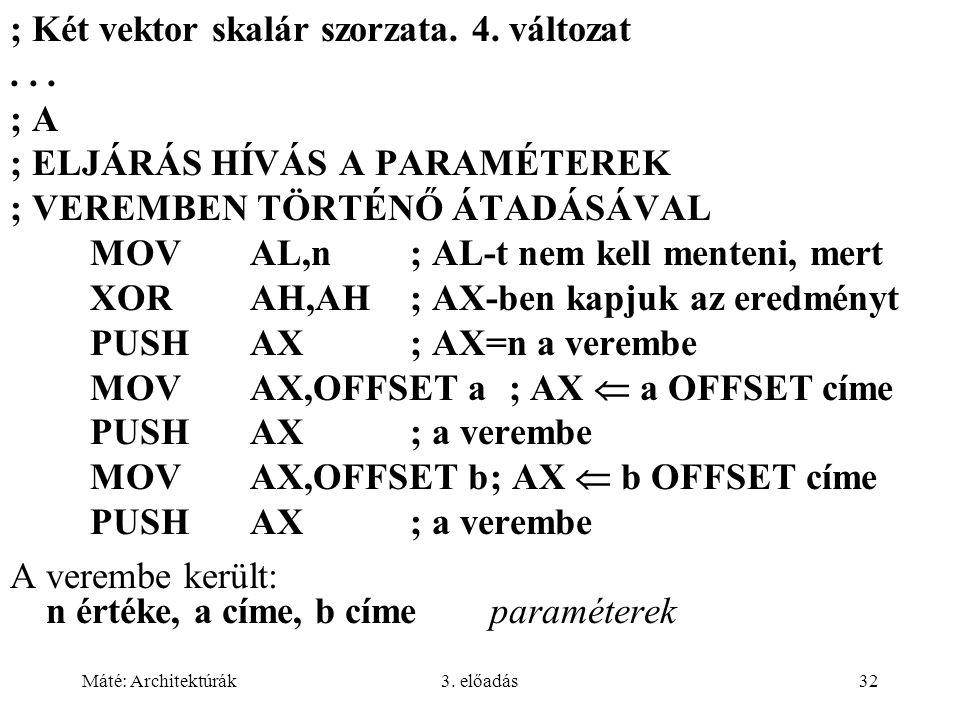 ; Két vektor skalár szorzata. 4. változat . . . ; A