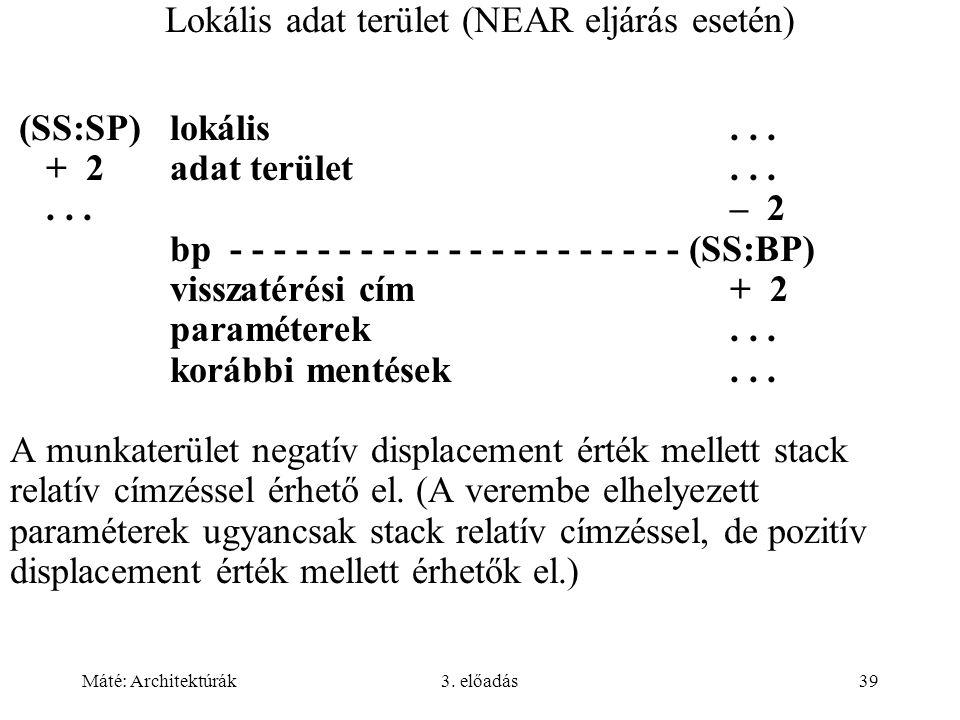 Lokális adat terület (NEAR eljárás esetén)