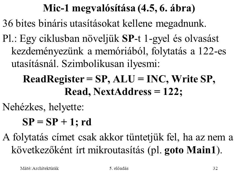 Mic-1 megvalósítása (4.5, 6. ábra)