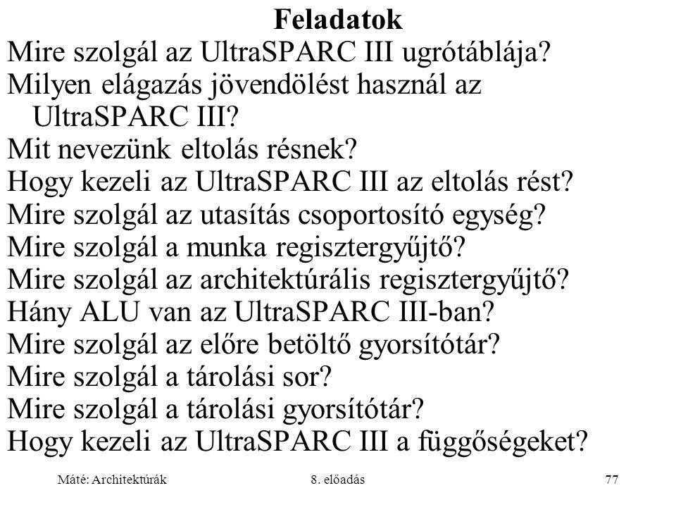 Mire szolgál az UltraSPARC III ugrótáblája