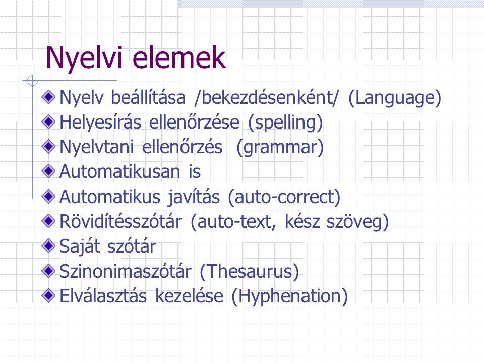 Nyelvi elemek Nyelv beállítása /bekezdésenként/ (Language)