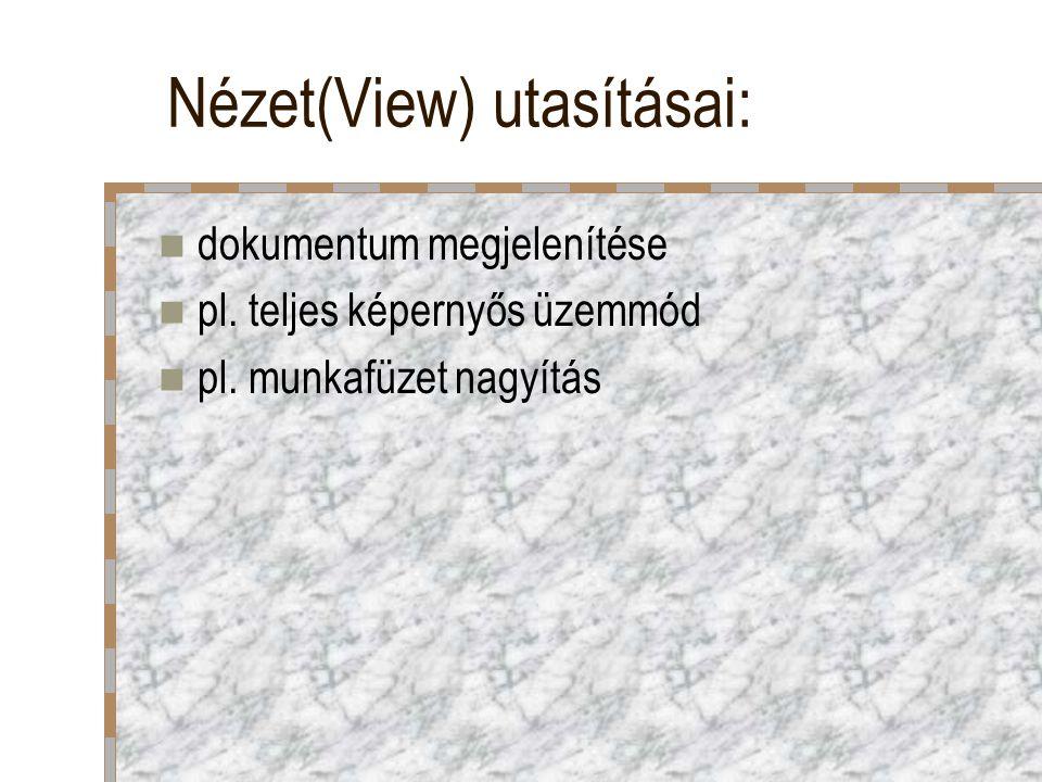 Nézet(View) utasításai: