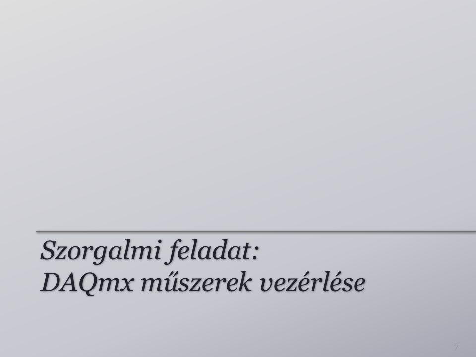 Szorgalmi feladat: DAQmx műszerek vezérlése