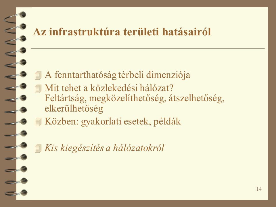 Az infrastruktúra területi hatásairól