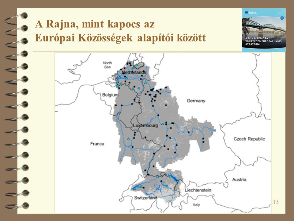 A Rajna, mint kapocs az Európai Közösségek alapítói között