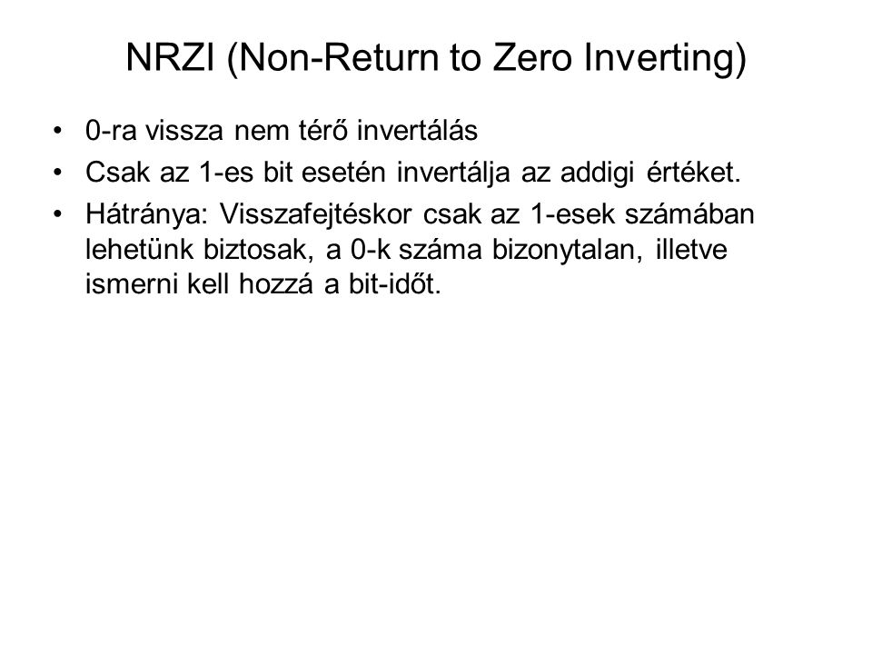 NRZI (Non-Return to Zero Inverting)