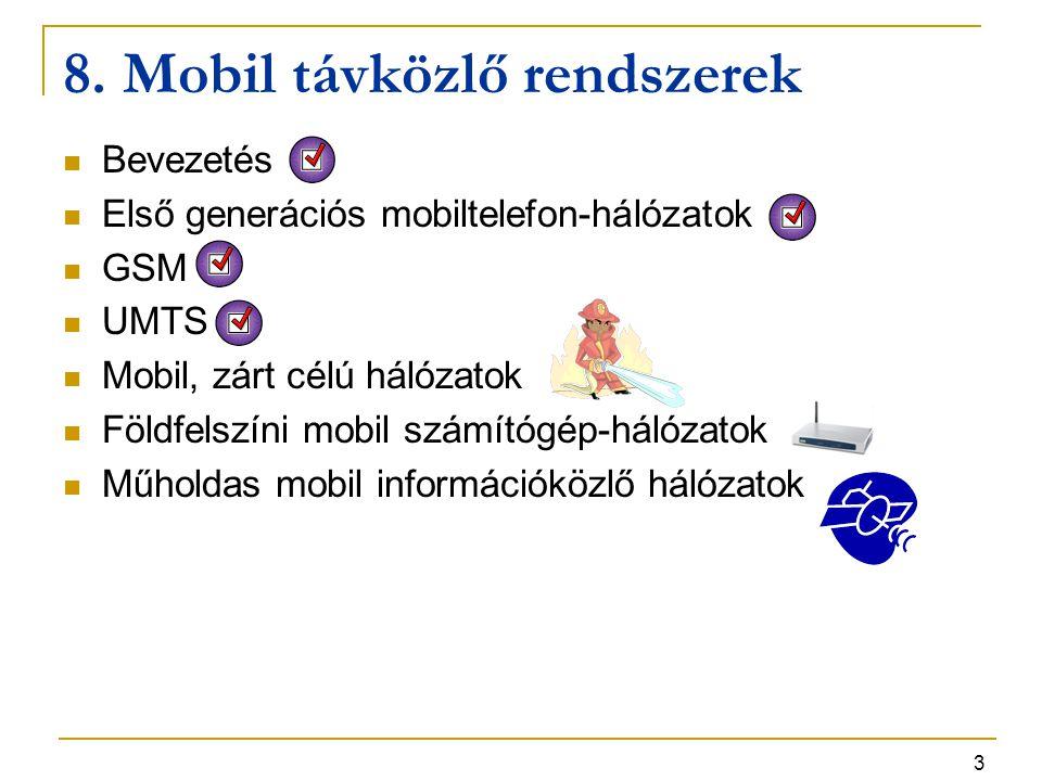 8. Mobil távközlő rendszerek