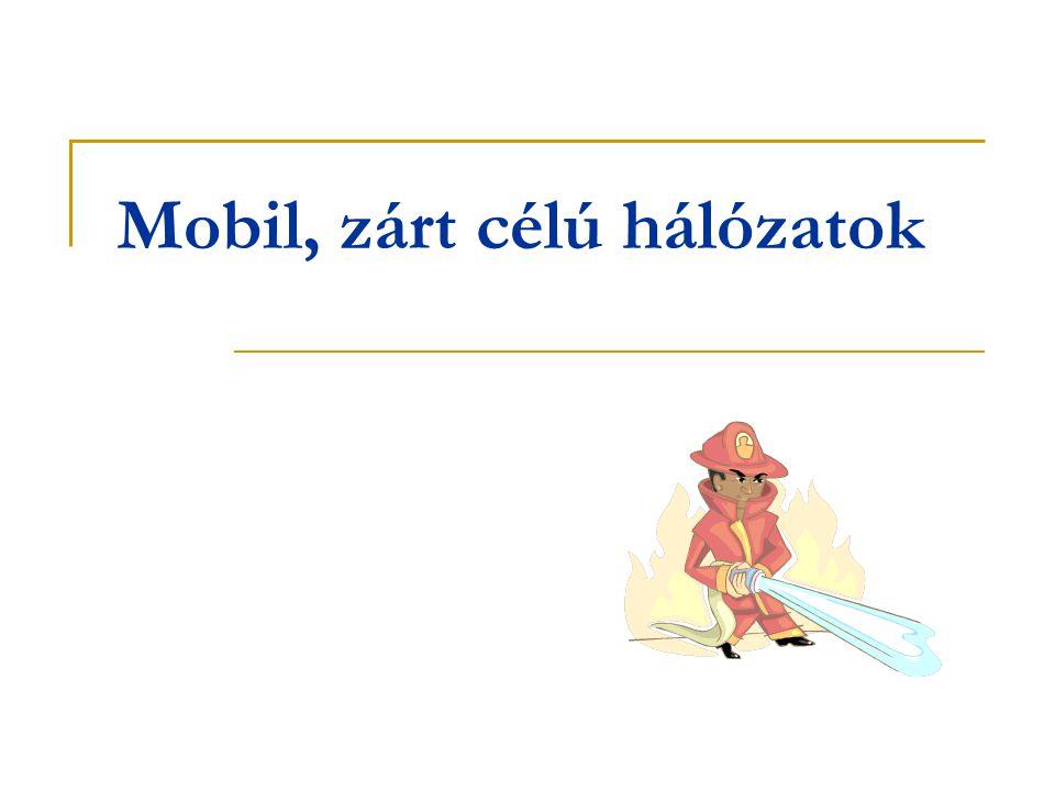Mobil, zárt célú hálózatok