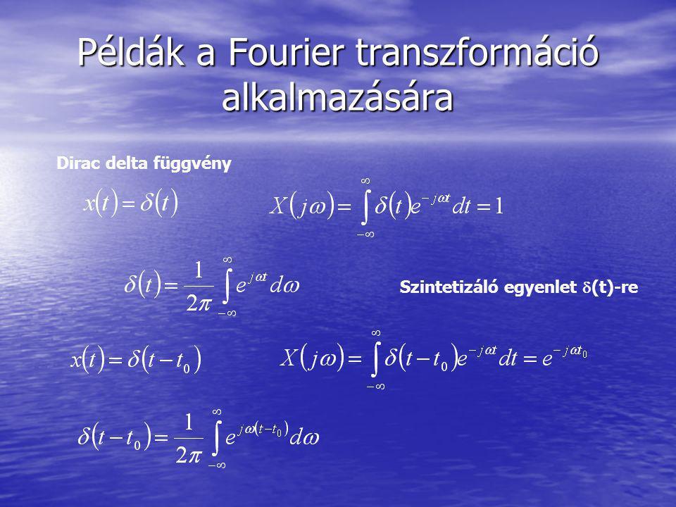 Példák a Fourier transzformáció alkalmazására
