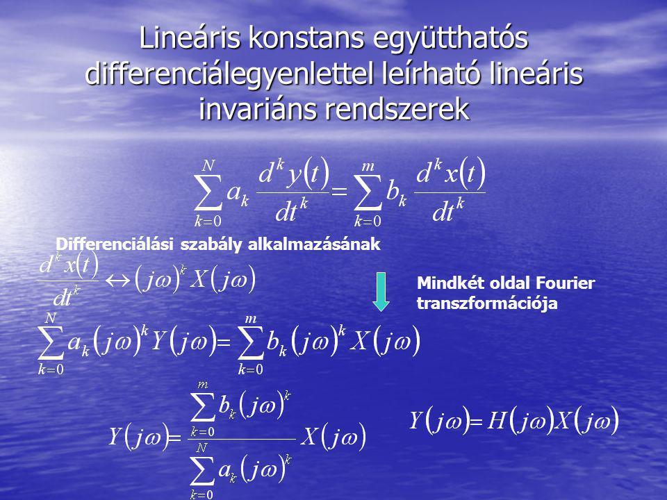 Lineáris konstans együtthatós differenciálegyenlettel leírható lineáris invariáns rendszerek