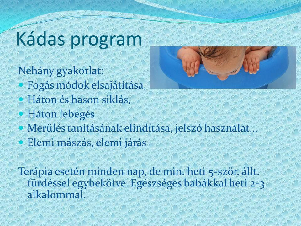 Kádas program Néhány gyakorlat: Fogás módok elsajátítása,