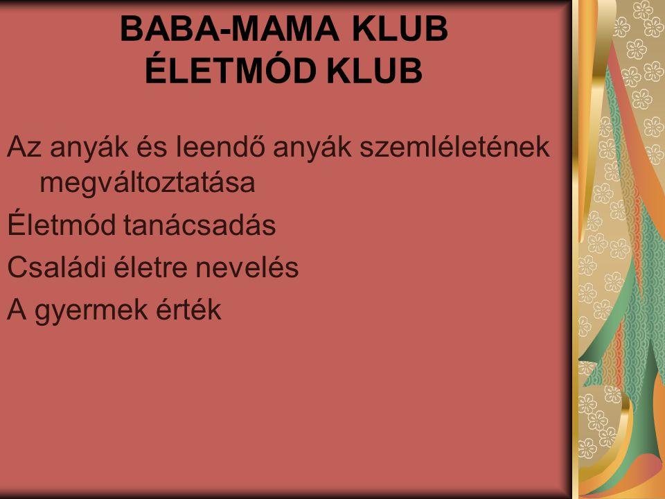 BABA-MAMA KLUB ÉLETMÓD KLUB