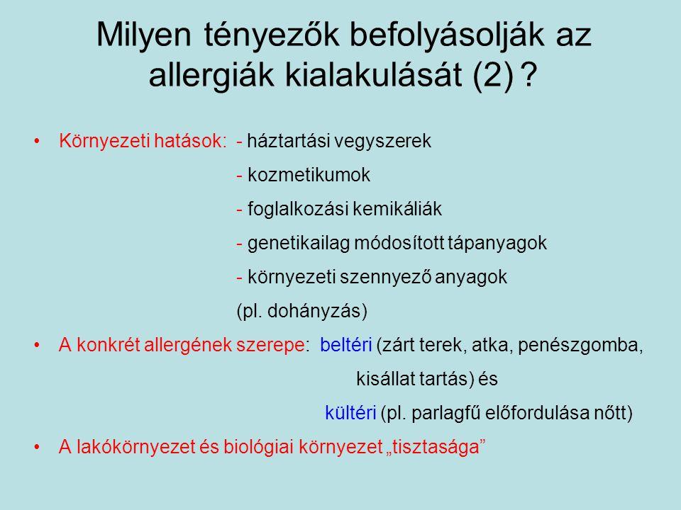 Milyen tényezők befolyásolják az allergiák kialakulását (2)