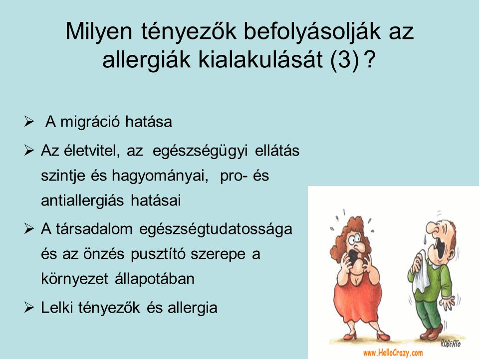 Milyen tényezők befolyásolják az allergiák kialakulását (3)