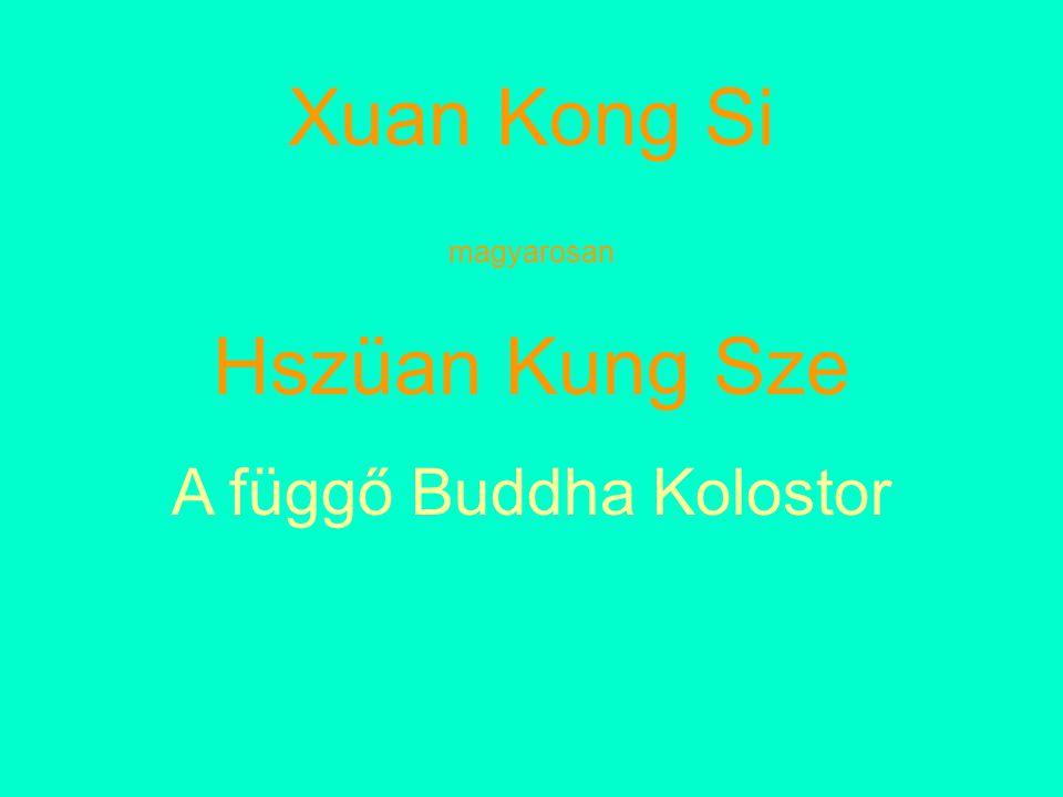 A függő Buddha Kolostor